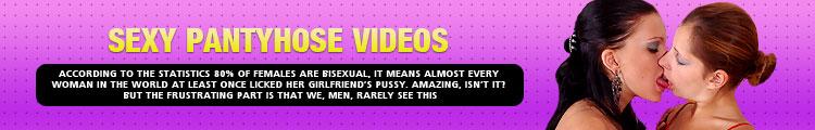 Sexy Pantyhose Videos